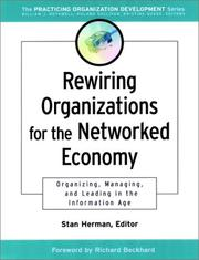 Cover of: Rewiring Organizations for the Networked Economy