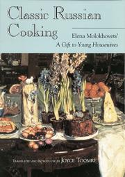 Cover of: Classic Russian Cooking | Elena Molokhovets