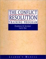 Cover of: The Conflict Resolution Training Program | Prudence B. Kestner