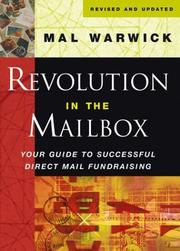 Cover of: Revolution in the Mailbox: How Direct Mail Fundraising Is Changing the Face of American Society - & How Your Organization Can Benefit