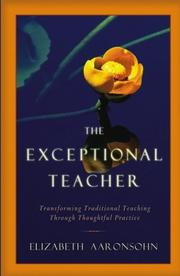 Cover of: The exceptional teacher