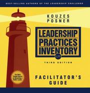 Cover of: The Leadership Practices Inventory (LPI): Facilitator's Guide Package (The Leadership Practices Inventory)