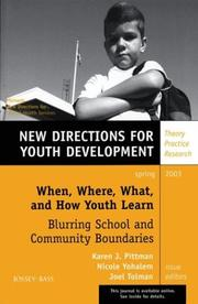 Cover of: When, Where, What, and How Youth Learn: Blurring School and Community Boundaries |