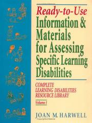 Cover of: Ready-to-Use Information & Materials for Assessing Specific Learning Disabilities | Joan M. Harwell