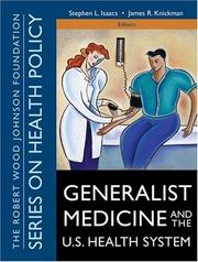 Generalist medicine and the U.S. health care system by