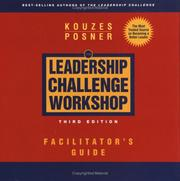Cover of: The Leadership Challenge Workshop, Facilitator's Guide