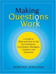 Cover of: Making Questions Work | Dorothy Strachan