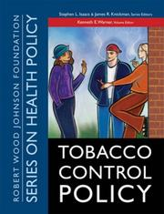 Cover of: Tobacco Control Policy (Public Health/Robert Wood Johnson Foundation Anthology) |