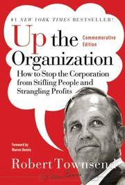 Cover of: Up the Organization | Robert C. Townsend