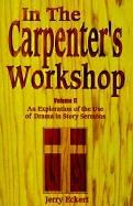 Cover of: In the Carpenter's Workshop - Volume II