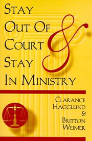 Cover of: Stay out of court and stay in ministry