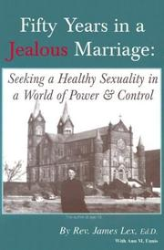 Fifty Years in a Jealous Marriage by James Lex, Ann M. Ennis