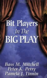 Cover of: Bit Players in the Big Play | Pamela J. Tinnin