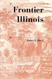 Cover of: Frontier Illinois (History of the Trans-Appalachian Frontier) | James Edward Davis