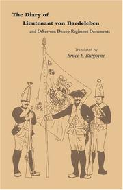 Cover of: The diary of Lieutenant von Bardeleben and other von Donop Regiment documents