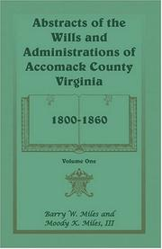 Cover of: Abstracts of the wills and administrations of Accomack County, Virginia, 1800-1860