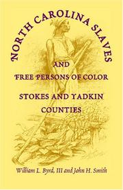 North Carolina slaves and free persons of color by William L. Byrd III