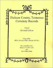 Dickson County, Tennessee cemetery records by Jill Knight Garrett