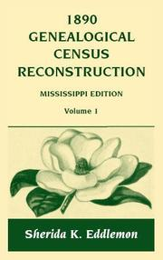 Cover of: 1890 genealogical census reconstruction, Mississippi edition