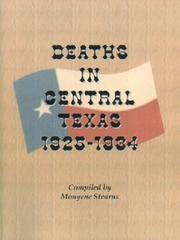 Cover of: Deaths in central Texas, 1925-1934 | Monyene Stearns