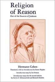 Cover of: Religion of reason out of the sources of Judaism