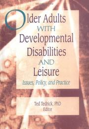 Cover of: Older Adults With Developmental Disabilities and Leisure | Ted Tedrick