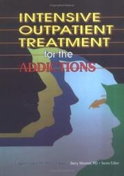 Intensive Outpatient Treatment for the Addictions (Journal of Addictive Diseases Series) (Journal of Addictive Diseases Series) by