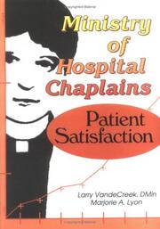 Ministry of hospital chaplains by Larry VandeCreek