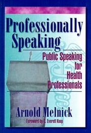 Cover of: Professionally speaking | Arnold Melnick
