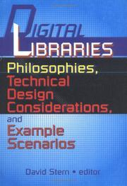 Cover of: Digital Libraries Philosophies, Technical Design Considerations, and Example Scenarios | David Stern