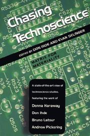 Cover of: Chasing Technoscience (Philosophy of Technology)