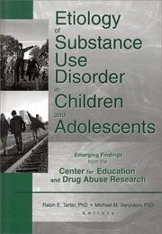 Cover of: Etiology of Substance Use Disorder in Children and Adolescents |