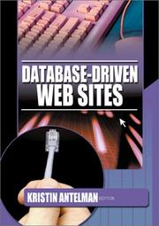 Cover of: Database-driven Web sites | Kristin Antelman, editor.