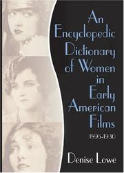 Cover of: An Encyclopedic Dictionary of Women in Early American Films