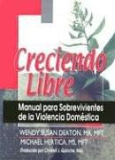 Cover of: Creciendo Libre | Wendy Susan Deaton
