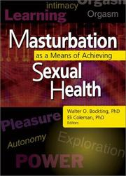 Cover of: Masturbation As a Means of Achieving Sexual Health |
