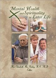 Cover of: Mental Health and Spirituality in Later Life |
