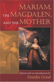 Cover of: Mariam, The Magdalen, And The Mother | Deirdre Joy Good
