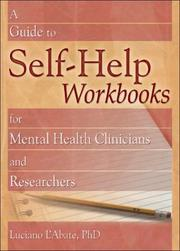 Cover of: A Guide to Self-Help Workbooks for Mental Health Clinicians and Researchers (Haworth Practical Practice in Mental Health) (Haworth Practical Practice in Mental Health)