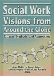 Cover of: Social Work Visions From Around The Globe | Anna Metteri