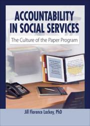 Cover of: Accountability in social services | Jill Florence Lackey