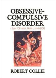 The Obsessive-Compulsive Disorder by Robert M. Collie