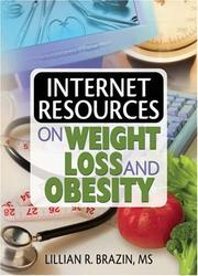 Cover of: Internet Resources on Weight Loss and Obesity | Lillian R. Brazin