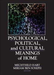 Psychological, Political, And Cultural Meanings Of Home by