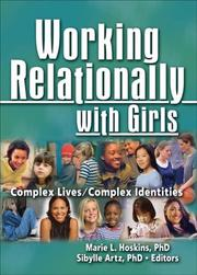 Cover of: Working Relationally With Girls | Marie L. Hoskins