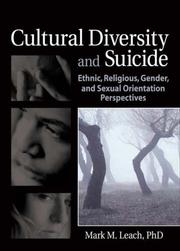 Cover of: Cultural Diversity And Suicide | Mark M., Ph.D. Leach