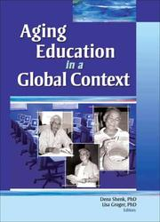 Cover of: Aging Education in a Global Context (Gerontology and Geriatrics) (Gerontology and Geriatrics) |