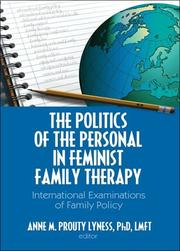 Cover of: Politics of the Personal in Feminist Family Therapy | Anne M. Prouty Lyness
