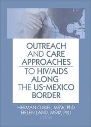 Cover of: Outreach And Care Approaches to HIV/Aids Along the US-Mexico Border |