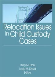 Relocation Issues in Child Custody Cases by